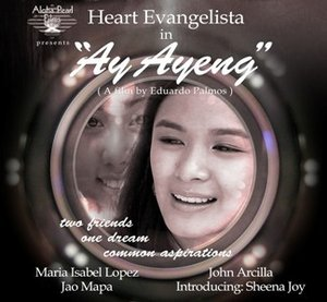 Heart Evangelista stars in Ay-Ayeng